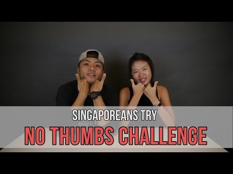 Singaporeans Try: No Thumbs Challenge