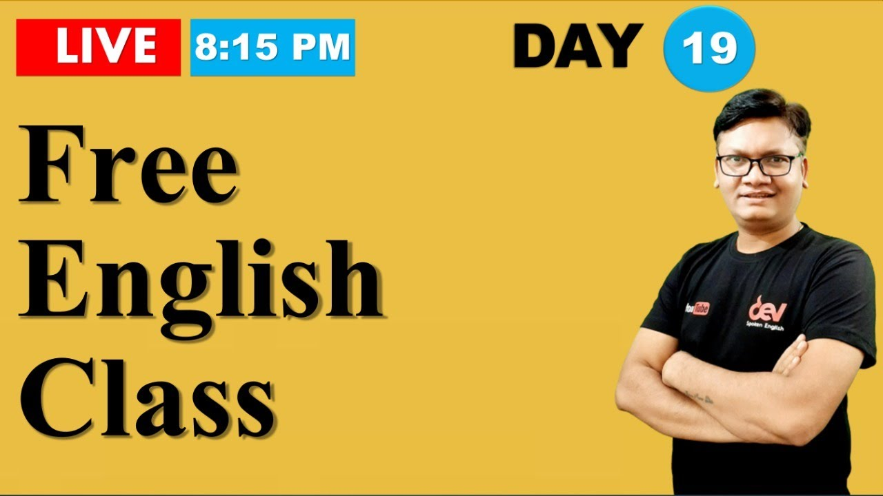 Day-19 | Free Spoken English class reloaded | Online English speaking course with Dev Sir