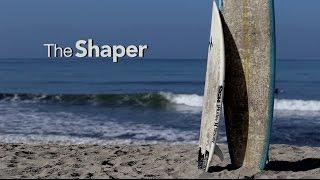 The Shaper - Documentary Film