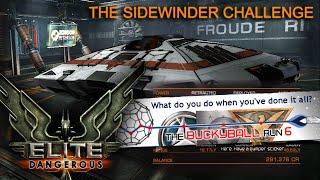 Elite Dangerous [BuckyBall Run 6] - Sidewinder Challenge