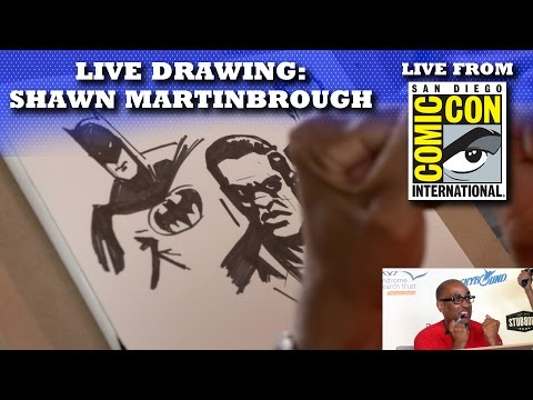 SHAWN MARTINBROUGH LIVE DRAWING | SAN DIEGO COMIC CON 2016 LIVE SHOW!