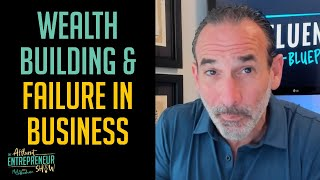 TAE 005   Wealth Building and Failure in Business