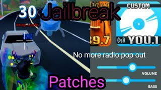 Jailbreak August Patches!!!!