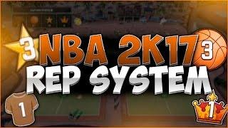 NBA 2K17 REP SYSTEM INFO!!