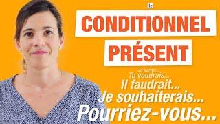 Le Conditionnel Présent En Français - [ Formation Et Utilisations ]