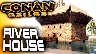 Conan Exiles Base Building - River House (with fuckery) - Conan Exiles Building a House - Basics