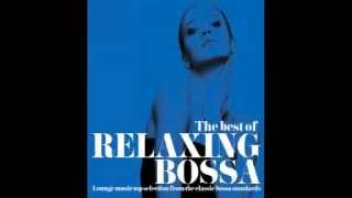 Classic Bossa Nova Lounge - 2 Hours Music Best Relaxing Bossa Chillout Standards Non Stop HQ
