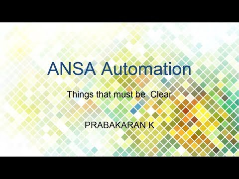 ANSA Automation Must know things 01