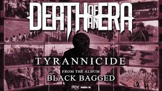 Death Of An Era - Tyrannicide (Full Album Stream)