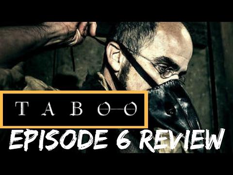 Taboo Episode 6 Review | Tom Hardy, Ridley Scott, Jonathan Pryce