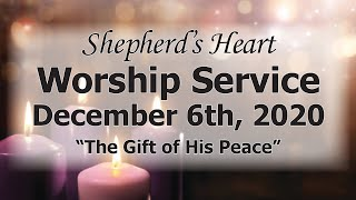 """Sunday Morning Worship 12/6/20 