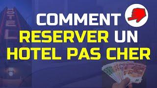 Comment Réserver un Hôtel PAS CHER   10€ à Gagner