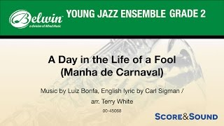 A Day In The Life Of A Fool Arr Terry White Score Sound