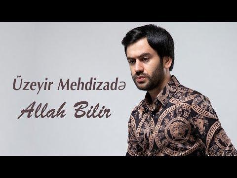 Uzeyir Mehdizade - Allah Bilir (Official Audio 2019)
