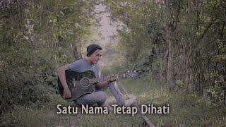 Satu Nama Tetap Dihati - E.Y.E || Cover Fauzi