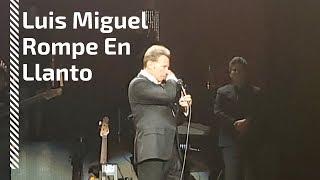 Luis Miguel Rompe en Llanto