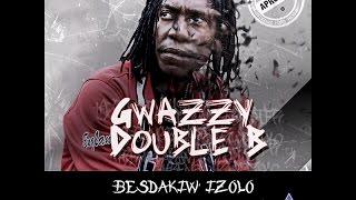 Ngwazzy Besdakiwe Izolo official Teaser
