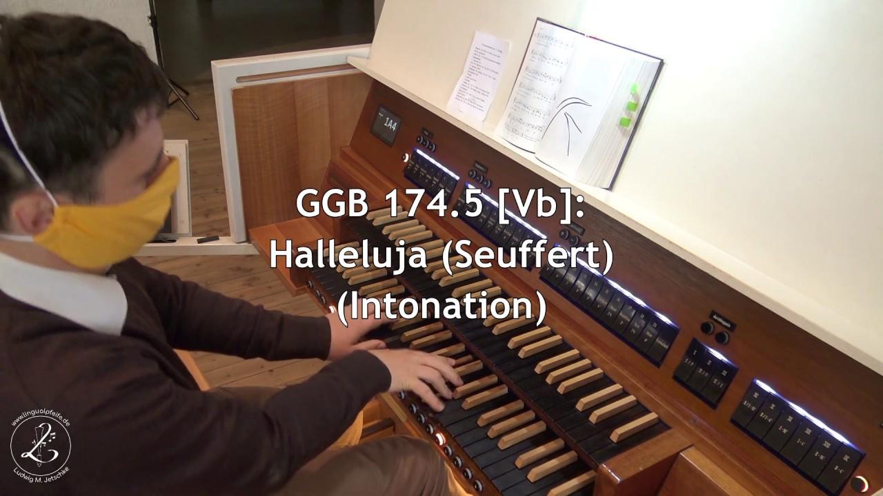 GGB 174.5: Halleluja-Intonation [Vb] (Seuffert)