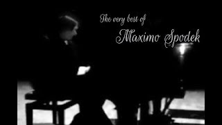 THE VERY BEST OF MAXIMO SPODEK, PIANO, LOVE SONGS, ROMANTIC SONGS , INSTRUMENTAL