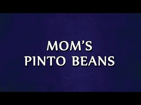 Mom's Pinto Beans   RECIPES   EASY TO LEARN