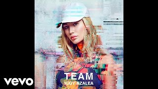 Iggy Azalea Team Clean Audio.mp3