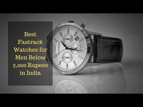 Best Fastrack Watches For Men Below 2000 Rupees In India |Top-rated And Best Sellling
