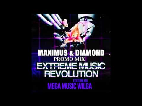 MAXIMUS & DIAMOND   PROMO MIX @ EXTREME MUSIC REVOLUTION 2017
