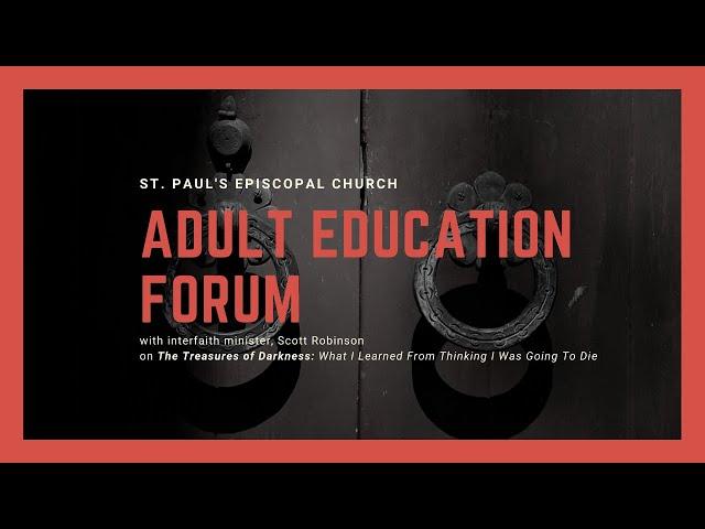 Adult Education: with Scott Robinson at Saint Paul's Episcopal Church, Chestnut Hill
