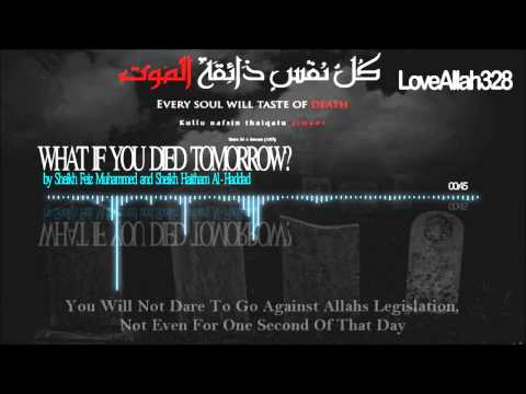 What if Tommorow is Your Last Day ┇ Thought Provoking ┇ by Sh. Feiz & Dr. Haitham ┇HD┇TDR┇