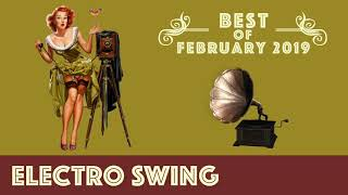Best of Electro Swing Mix - February 2019