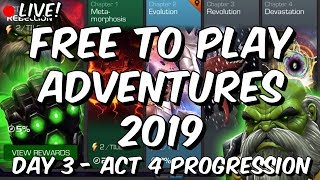 Free To Play Adventures 2019 - Day 3 Act 4 Progression! - Marvel Contest of Champions