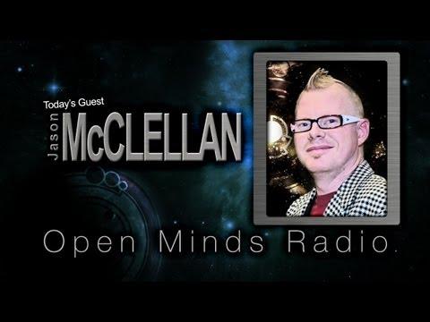 Jason McClellan and Alejandro Rojas Talk Current UFO News - Open Minds Radio
