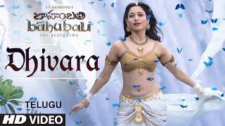 Baahubali Video Songs Telugu | Dhivara Video Song | Prabhas, Tamannaah | Bahubali Video Songs