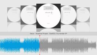 Oscar - Paradise Philpot - Ozz002 // Surrender EP