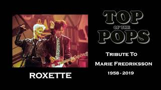 Top of the Pops Tribute To Marie Fredriksson (Roxette)