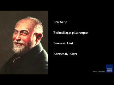 Erik Satie, Enfantillages pittoresques, Berceuse. Lent
