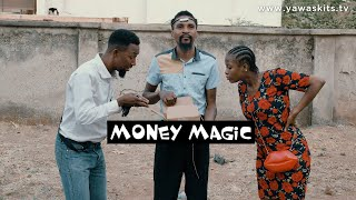 Download Yawa Comedy - MONEY MAGIC (YAWA SKITS, Episode 33)