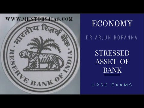 Stressed assets in Banks: Indian Economy by Dr Arjun Bopanna