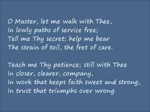 O Master, Let Me Walk With Thee