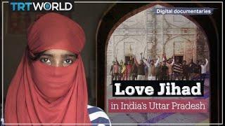 Love Jihad in India's Uttar Pradesh