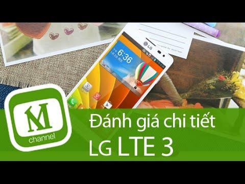 Trên tay Review đánh giá chi tiết LG LTE 3 – MangoTV