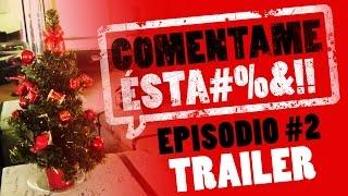 EL BANANERO - COMENTAME ESTA #2 [TRAILER]