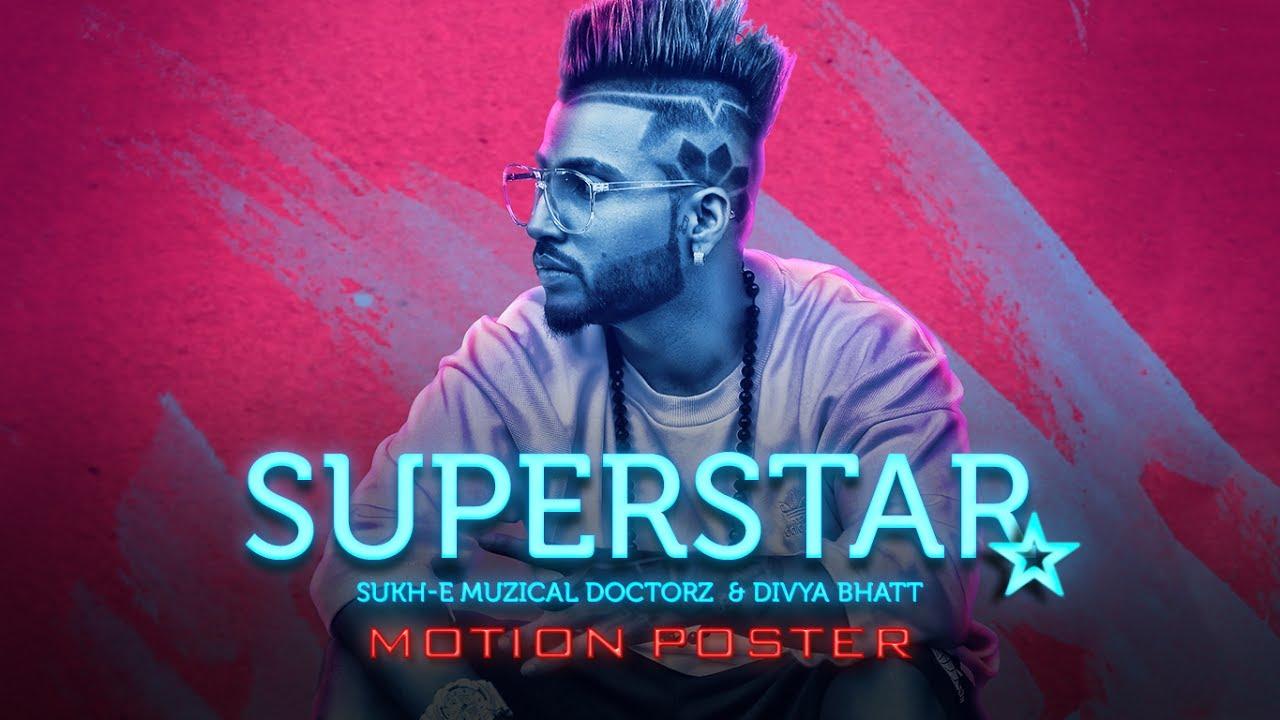 Motion Poster: Superstar Song | Sukh-E Muzical