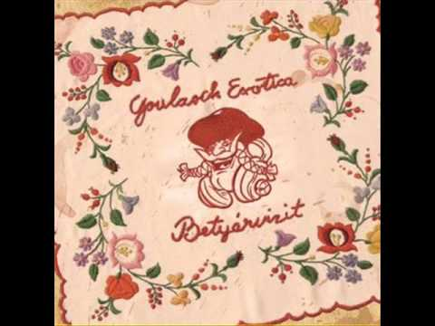 Goulasch Exotica- Tanyawars