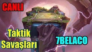 7BelaCo İle Taktiklere Doğru League of Legends Taktik Savaşları TS Canlı Yayın