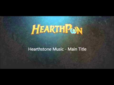 Hearthstone Soundtrack - Main Title
