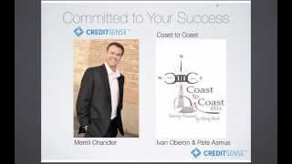 Credit Expert- 8 Steps to a 800 FICO w- Merrill Chandler and  Coast 2 Coast REIA