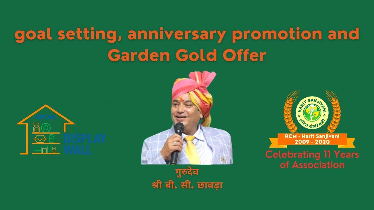 🔴  Goal Setting & Anniversary Promotion & Garden Gold Offer