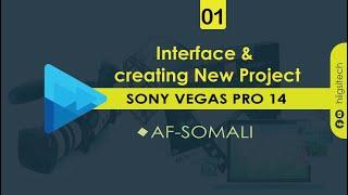 Darsiga 01 | arayüz ve yeni bir proje Oluşturma |sony vegas 14 Af-somali pro