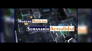Moreno Noticias - Semanario Actualidad - 25/10/21